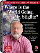 Where Is the World Going to Mr Stiglitz? , Joseph Stiglitz