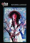 Broken Blossoms , Lillian Gish