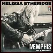 Memphis Rock And Soul , Melissa Etheridge