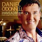 I Have A Dream , Daniel O'Donnell