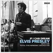 If I Can Dream: Elvis Presley with Royal Philharmo , Elvis Presley