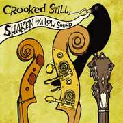 Shaken By a Low Sound , Crooked Still