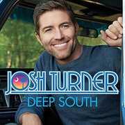 Deep South , Josh Turner