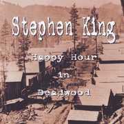 Happy Hour in Deadwood , Stephen R. King