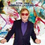 Wonderful Crazy Night , Elton John