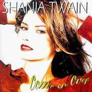 Come on Over , Shania Twain