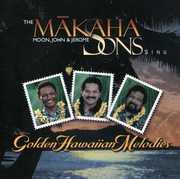 Sing Golden Hawaiian Melodies , Makaha Sons of Ni'ihau