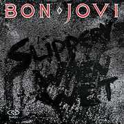 Slippery When Wet , Bon Jovi