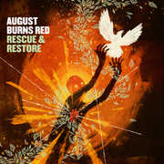 Rescue and Restore , August Burns Red