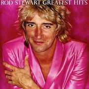 Greatest Hits , Rod Stewart