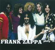 Philly '76 , Frank Zappa