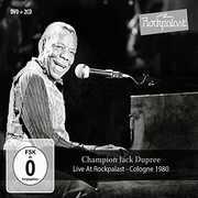 Live At Rockpalast: Cologne 1980 , Champion Jack Dupree