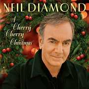 Cherry Cherry Christmas , Neil Diamond