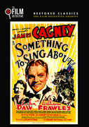 Something To Sing About (The Film Detective Restored Version) , James Cagney