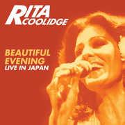 Beautiful Evening: Live In Japan , Rita Coolidge