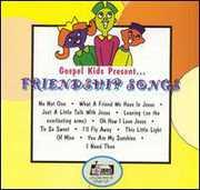 Friendship Songs , Gospel Kids