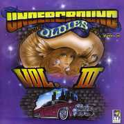 Underground Oldies Vol. 3
