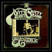 Uncle Charlie & His Dog Teddy , The Nitty Gritty Dirt Band
