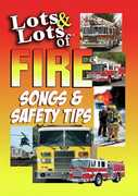 Lots of Fire Safety Tips & Songs