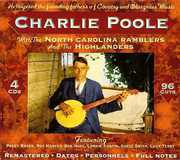 With the North Carolina Ramblers & the Highlanders , Charlie Poole