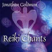 Reiki Chants , Jonathan Goldman