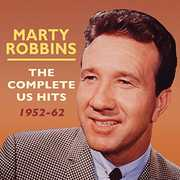 Complete Us Hits 1952-62 , Marty Robbins