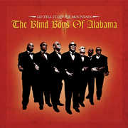 Go Tell It On The Mountain , The Blind Boys of Alabama