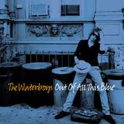 Out Of All This Blue , The Waterboys