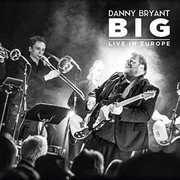Big , Danny Bryant