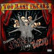 Too Many Freaks , Davey Suicide & Twiztid