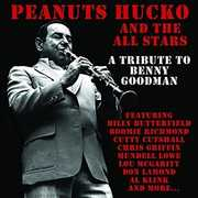 Tribute To Benny Goodman , Peanuts Hucko And The All Stars