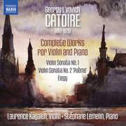 Georgy L'vovich Catoire: Complete Works for Violin & Piano