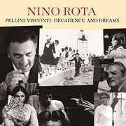 Fellini Visconti: Decadence & Dreams (Original Soundtrack) [Import] , Nino Rota
