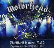 World Is Ours: Volume 2 , Motorhead