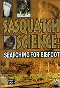 Sasquatch Science: Searching for Bigfoot , John Green