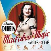 Mad About Music: Rarities and Gems , Deanna Durbin