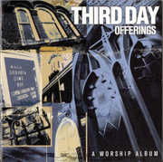 Offerings: A Worship Album , Third Day