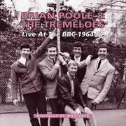 Live at the BBC 1964 - 1967 [Import] , The Tremeloes