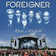 Alive and Rockin , Foreigner