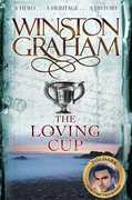 The Loving Cup: A Novel of Cornwall (The Poldark Saga)