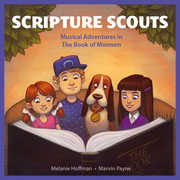 Scripture Scouts: Musical Adventures in the Book