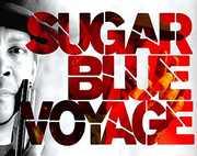 Voyage , Sugar Blue