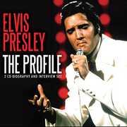 Profile , Elvis Presley