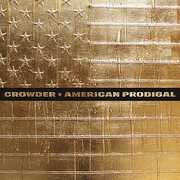 American Prodigal , Crowder