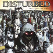 Ten Thousand Fists , Disturbed
