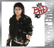 Bad: 25th Anniversary , Michael Jackson