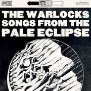 Songs From The Pale Eclipse , The Warlocks
