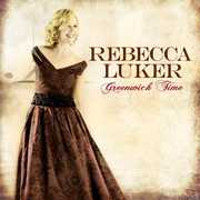 Greenwich Time , Rebecca Luker