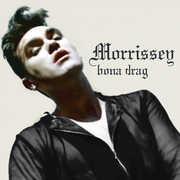 Bona Drag , Morrissey