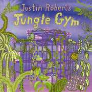 Jungle Gym , Justin Roberts